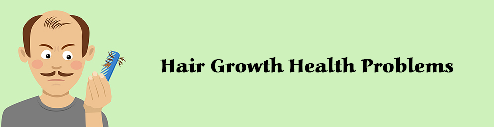 Hair Growth Health Problems